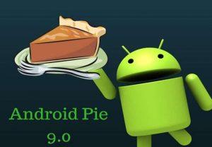 Android 9.0 Pie النظام الجديد لهواتف أندرويد و ما هي الهواتف التي تقبل هذا النظام